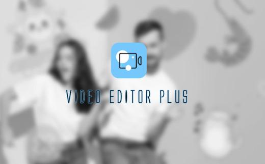 Video Editor Plus 2020/国际版/MAC(更新至2021)
